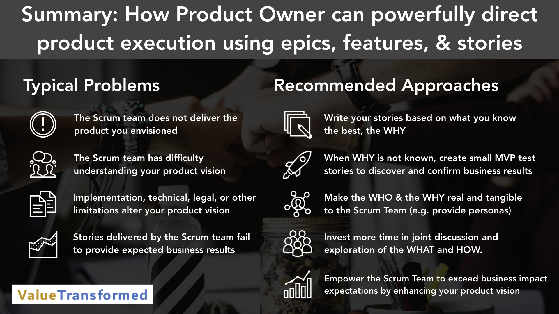Keynote Video Summary - Product Owner - Direct product execution using epics features stories.001