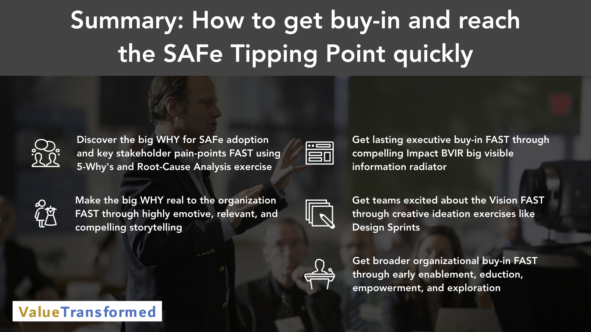 Keynote Video Summary - Agile Coach - How to get buy-in and reach Tipping Point quickly.001